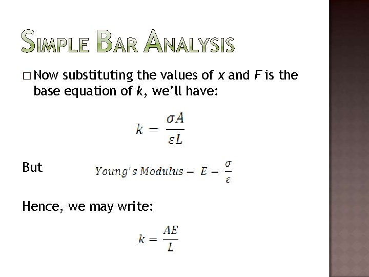� Now substituting the values of x and F is the base equation of