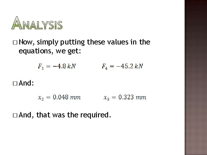� Now, simply putting these values in the equations, we get: � And, that