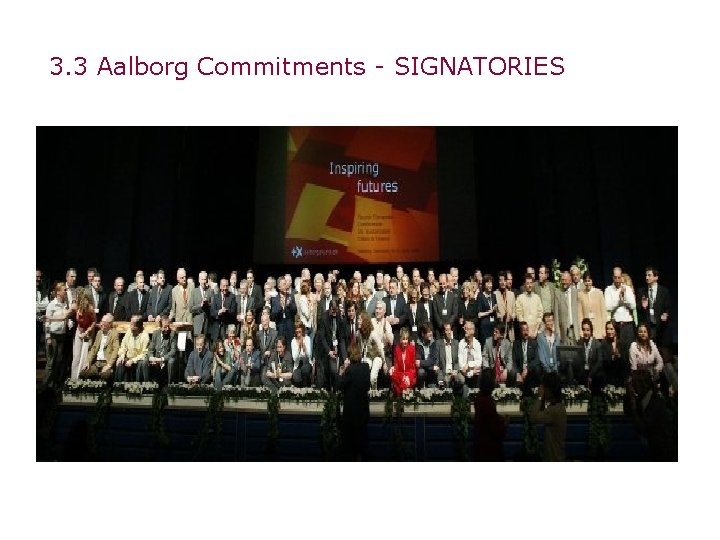 3. 3 Aalborg Commitments - SIGNATORIES