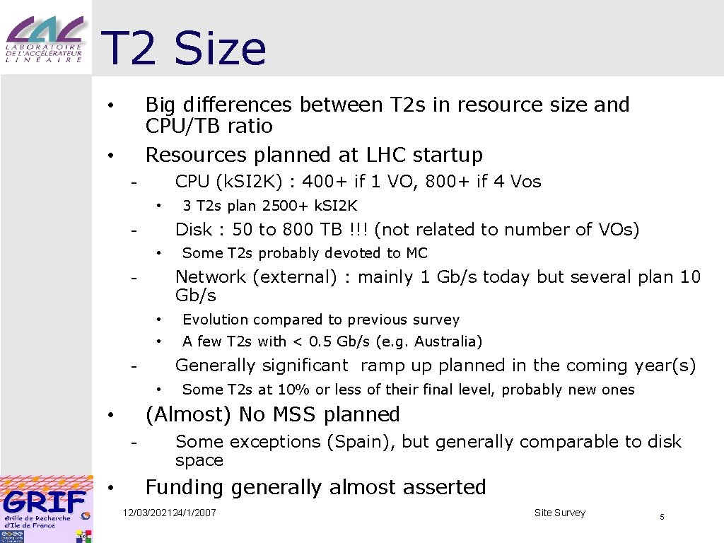 T 2 Size Big differences between T 2 s in resource size and CPU/TB