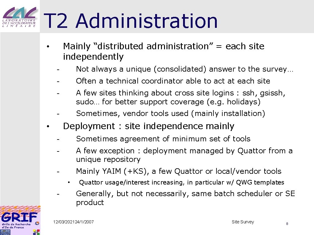 """T 2 Administration Mainly """"distributed administration"""" = each site independently • - Not always"""