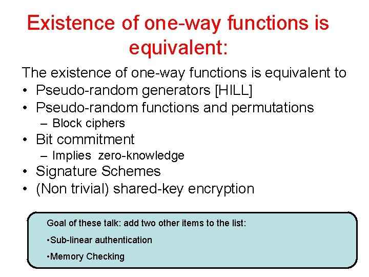 Existence of one-way functions is equivalent: The existence of one-way functions is equivalent to