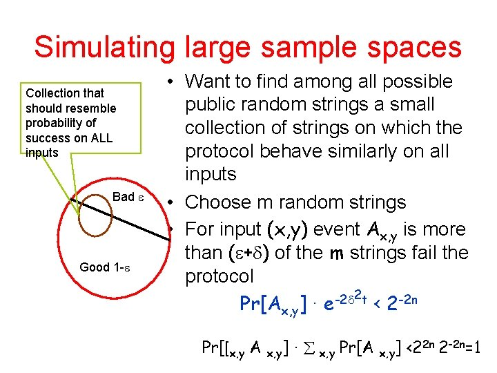 Simulating large sample spaces Collection that should resemble probability of success on ALL inputs