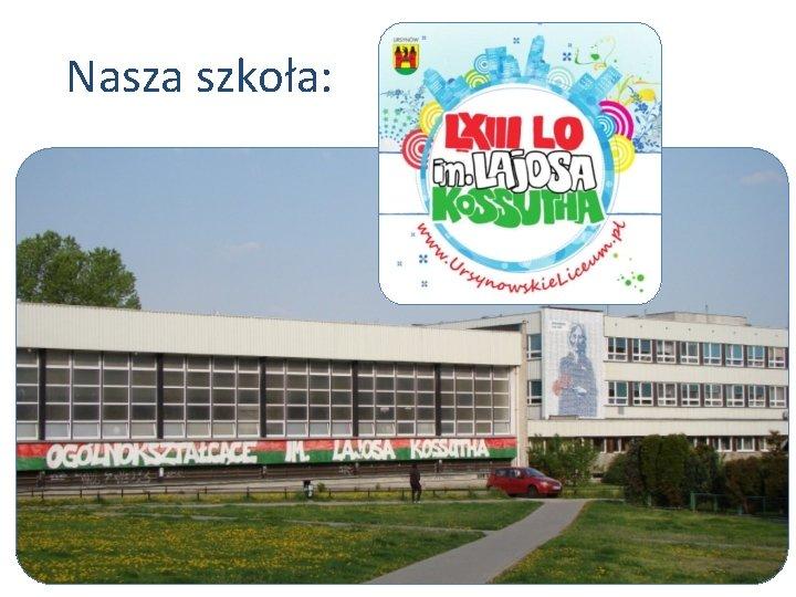 Nasza szkoła: