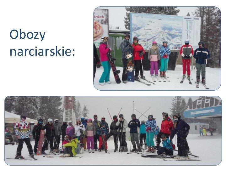 Obozy narciarskie: