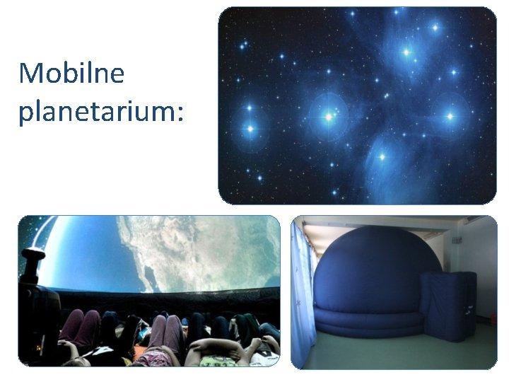 Mobilne planetarium: