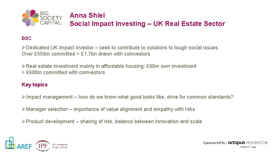 Anna Shiel Social Impact Investing – UK Real Estate Sector BSC ØDedicated UK impact