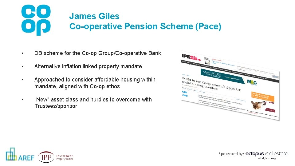 James Giles Co-operative Pension Scheme (Pace) • DB scheme for the Co-op Group/Co-operative Bank