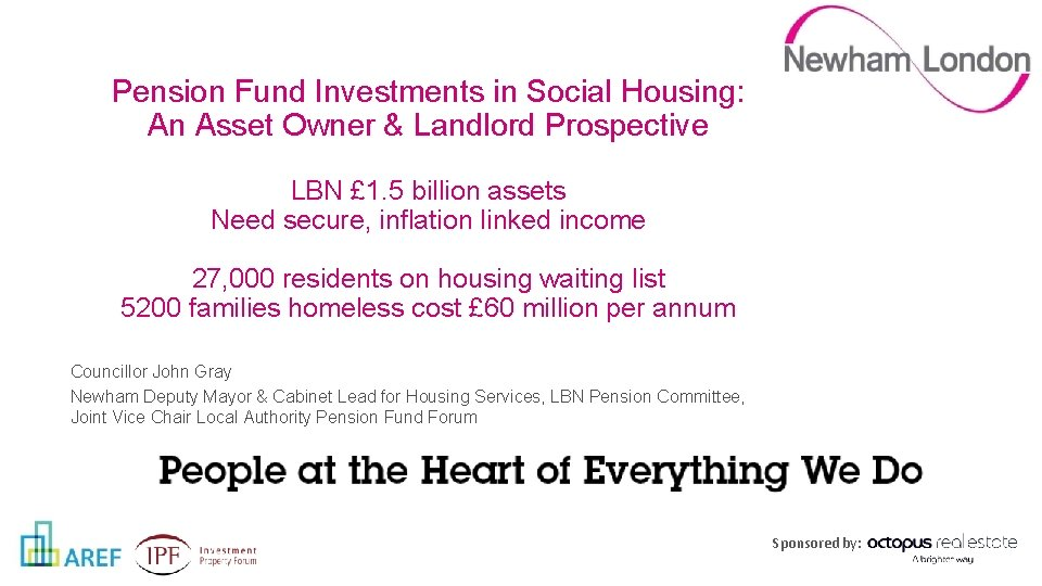 Pension Fund Investments in Social Housing: An Asset Owner & Landlord Prospective LBN £