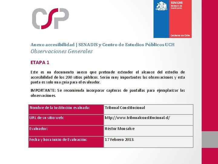 Anexo accesibilidad | SENADIS y Centro de Estudios Públicos UCH Observaciones Generales ETAPA 1