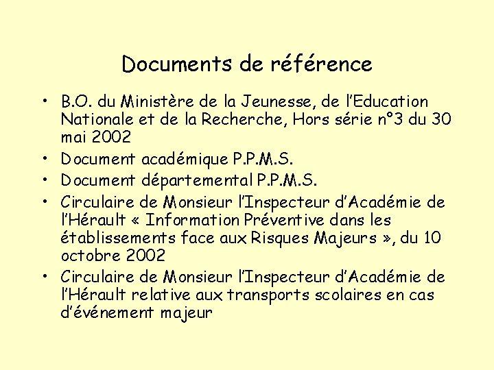 Documents de référence • B. O. du Ministère de la Jeunesse, de l'Education Nationale
