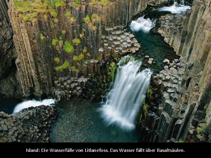 Island: Die Wasserfälle von Litlanefoss. Das Wasser fällt über Basaltsäulen.