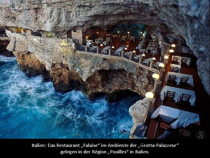 """Italien: Das Restaurant """"Falaise"""" im Ambiente der """"Grotta-Palazzese"""" gelegen in der Région """"Pouilles"""" in"""