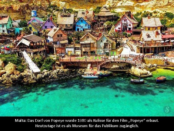 """Malta: Das Dorf von Popeye wurde 1980 als Kulisse für den Film """"Popeye"""" erbaut."""