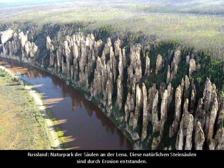 Russland: Naturpark der Säulen an der Lena. Diese natürlichen Steinsäulen sind durch Erosion entstanden.