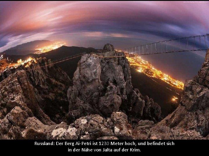 Russland: Der Berg Ai-Petri ist 1230 Meter hoch, und befindet sich in der Nähe