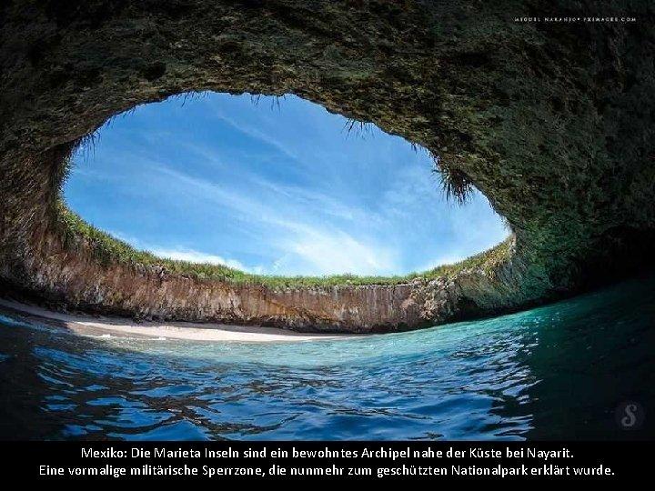 Mexiko: Die Marieta Inseln sind ein bewohntes Archipel nahe der Küste bei Nayarit. Eine