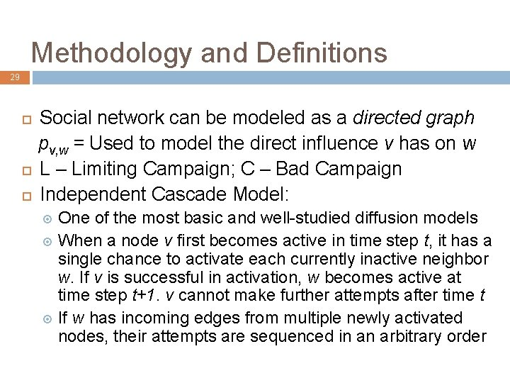 Methodology and Definitions 29 Social network can be modeled as a directed graph pv,
