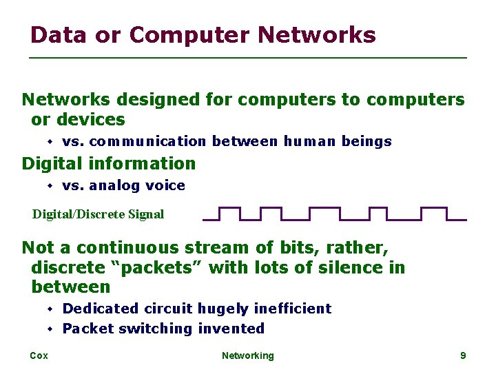 Data or Computer Networks designed for computers to computers or devices vs. communication between