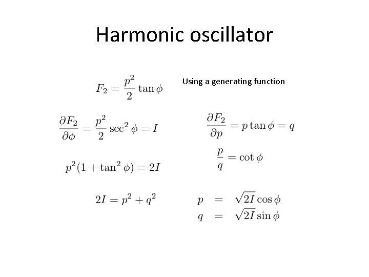 Harmonic oscillator Using a generating function