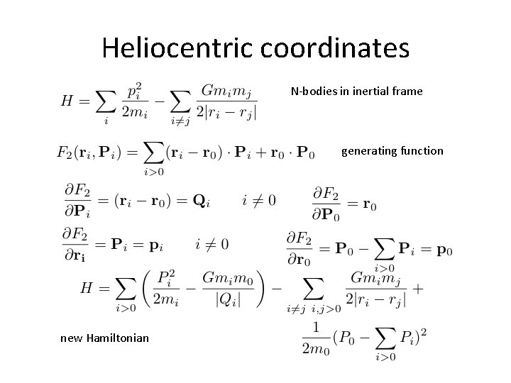 Heliocentric coordinates N-bodies in inertial frame generating function new Hamiltonian