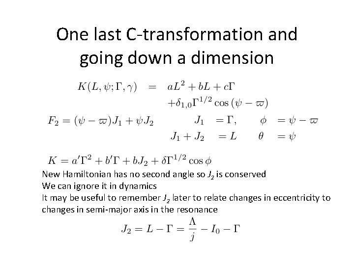 One last C-transformation and going down a dimension New Hamiltonian has no second angle
