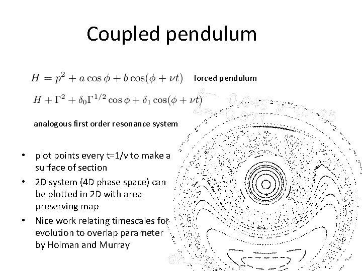 Coupled pendulum forced pendulum analogous first order resonance system • plot points every t=1/ν