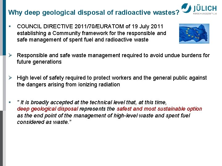 Why deep geological disposal of radioactive wastes? § COUNCIL DIRECTIVE 2011/70/EURATOM of 19 July