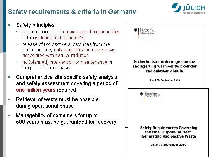Safety requirements & criteria in Germany § Safety principles • concentration and containment of