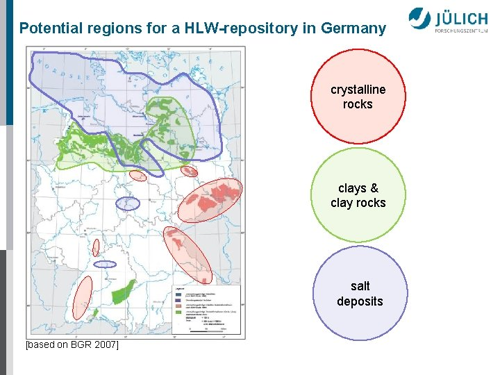 Potential regions for a HLW-repository in Germany crystalline rocks clays & clay rocks salt