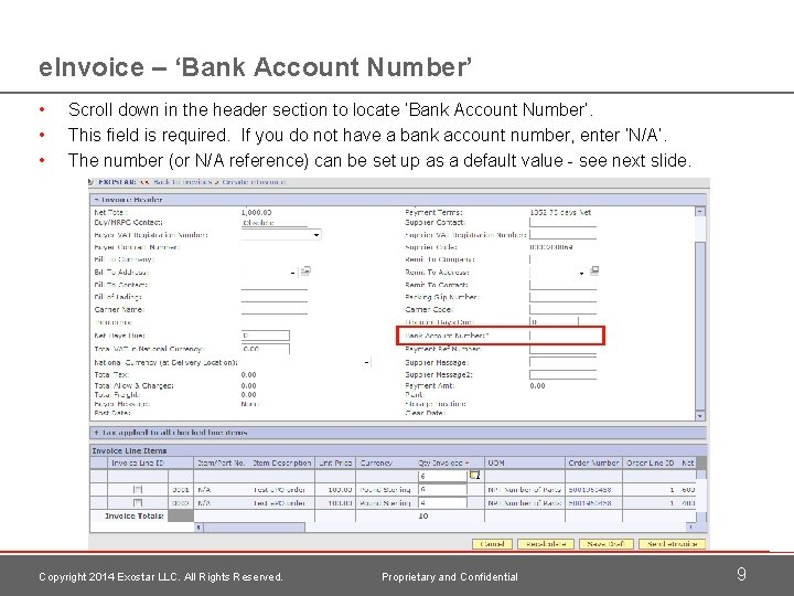 e. Invoice – 'Bank Account Number' • • • Scroll down in the header