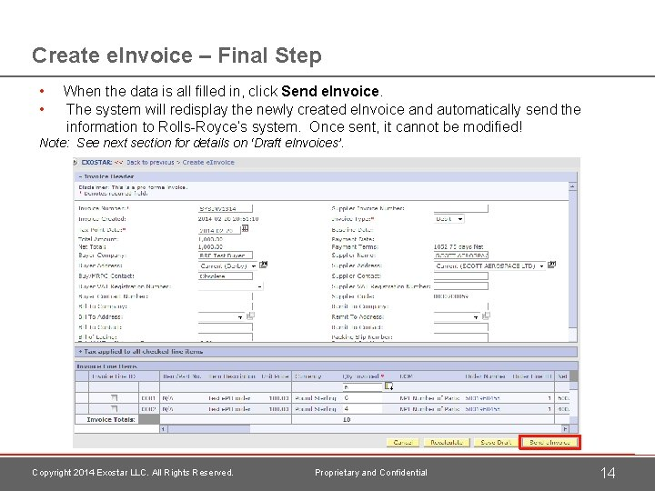 Create e. Invoice – Final Step • • When the data is all filled
