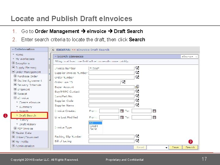 Locate and Publish Draft e. Invoices 1. Go to Order Management e. Invoice Draft