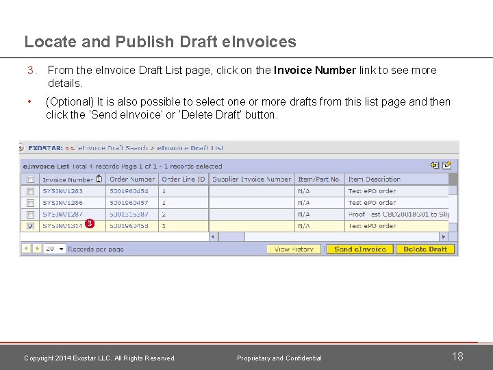 Locate and Publish Draft e. Invoices 3. From the e. Invoice Draft List page,