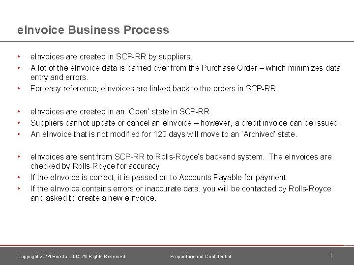 e. Invoice Business Process • • • e. Invoices are created in SCP-RR by