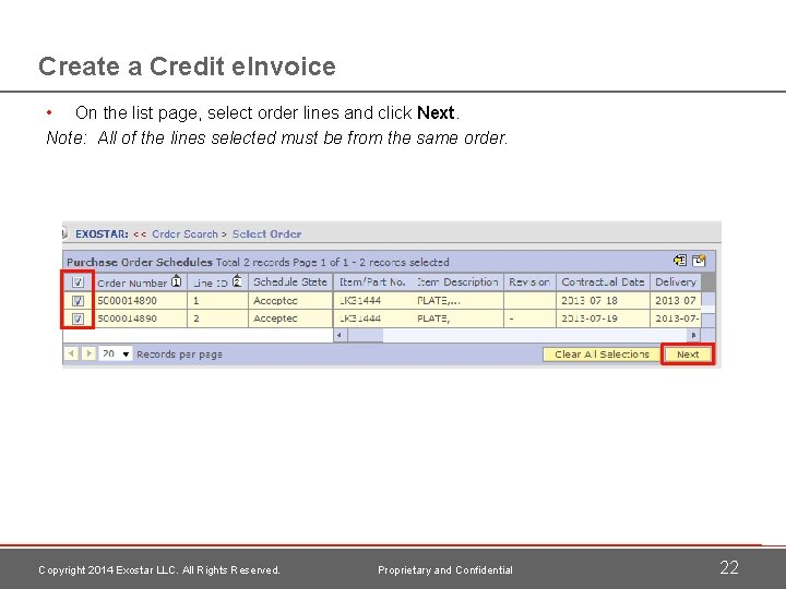 Create a Credit e. Invoice • On the list page, select order lines and