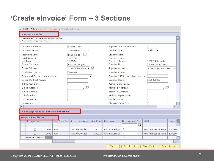 'Create e. Invoice' Form – 3 Sections Copyright 2014 Exostar LLC. All Rights Reserved.