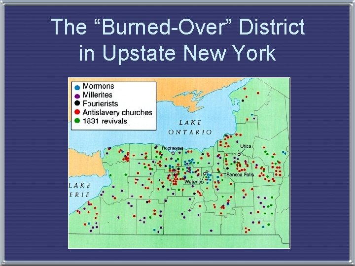 """The """"Burned-Over"""" District in Upstate New York"""