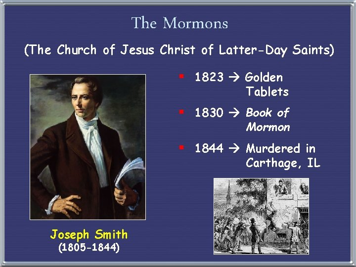 The Mormons (The Church of Jesus Christ of Latter-Day Saints) § 1823 Golden Tablets
