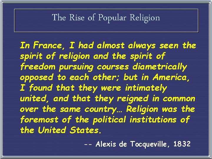 The Rise of Popular Religion In France, I had almost always seen the spirit