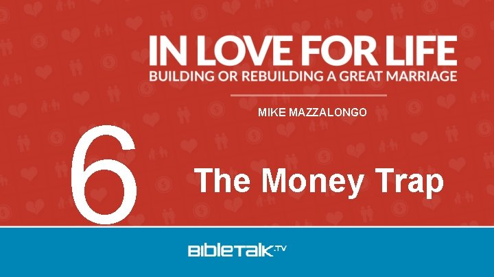 6 MIKE MAZZALONGO The Money Trap