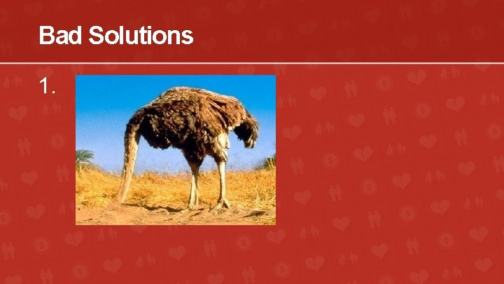 Bad Solutions 1.