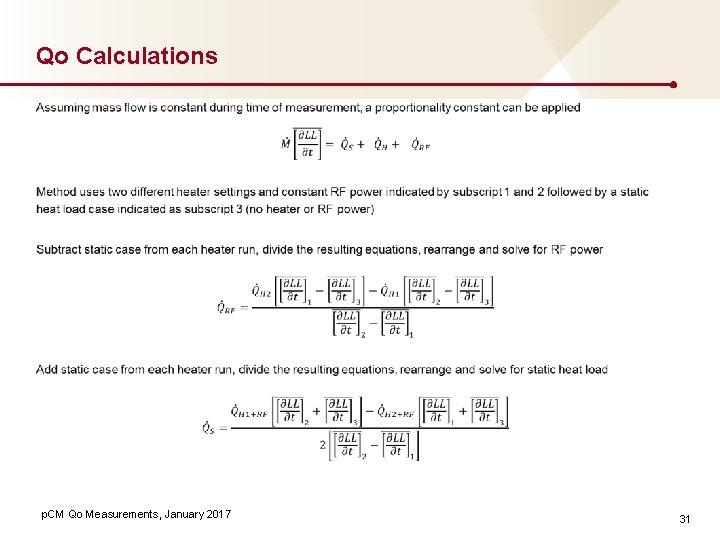 Qo Calculations p. CM Qo Measurements, January 2017 31