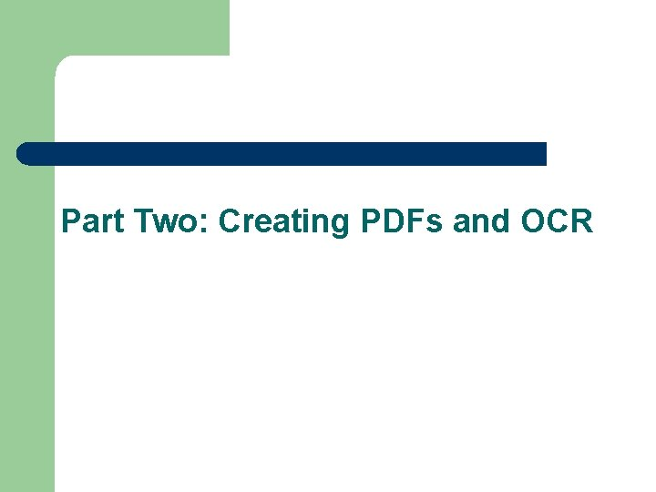 Part Two: Creating PDFs and OCR