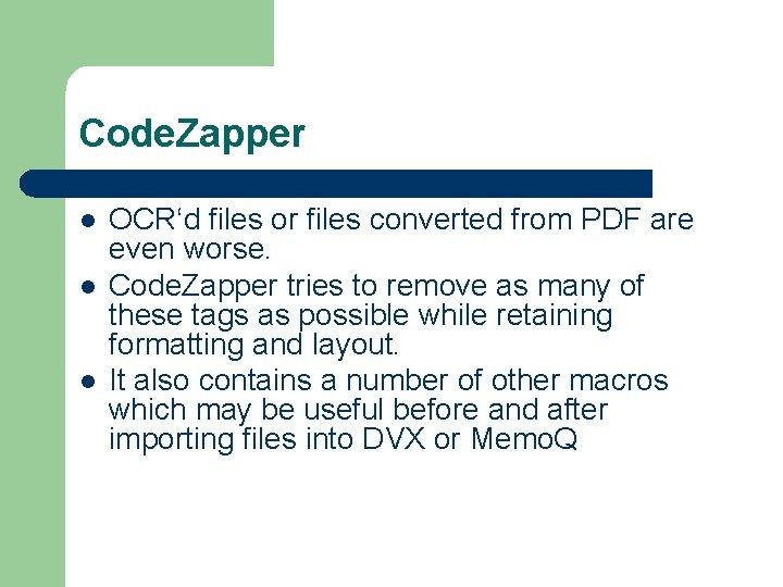 Code. Zapper l l l OCR'd files or files converted from PDF are even