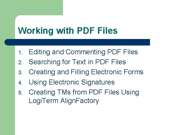 Working with PDF Files 1. 2. 3. 4. 5. Editing and Commenting PDF Files
