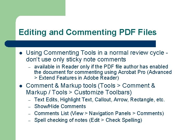 Editing and Commenting PDF Files l Using Commenting Tools in a normal review cycle