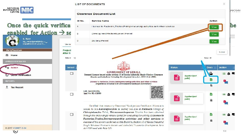 KSWIFT www. kswift. kerala. gov. in Once the quick verification done, the application removed