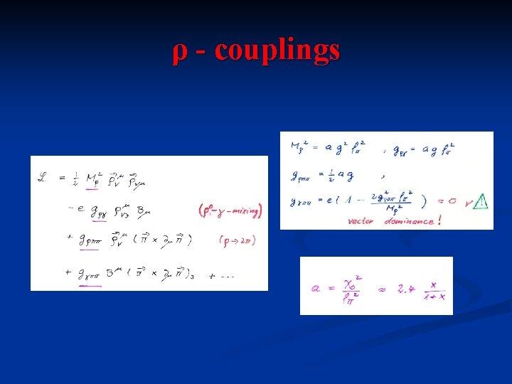 ρ - couplings