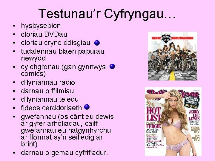 Testunau'r Cyfryngau… • • • hysbysebion cloriau DVDau cloriau cryno ddisgiau tudalennau blaen papurau